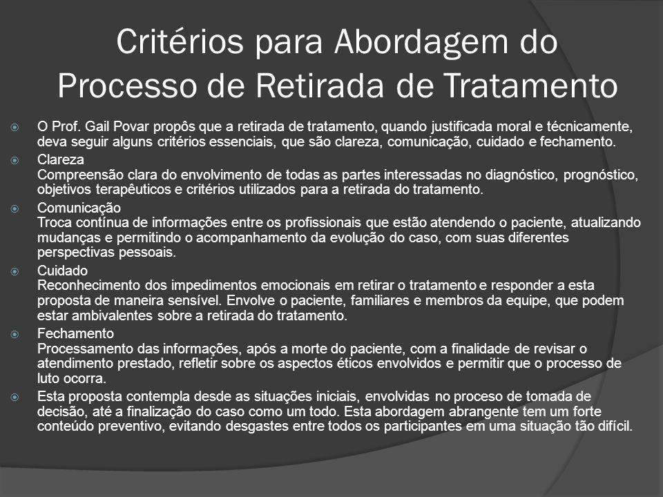 Critérios para Abordagem do Processo de Retirada de Tratamento O Prof.