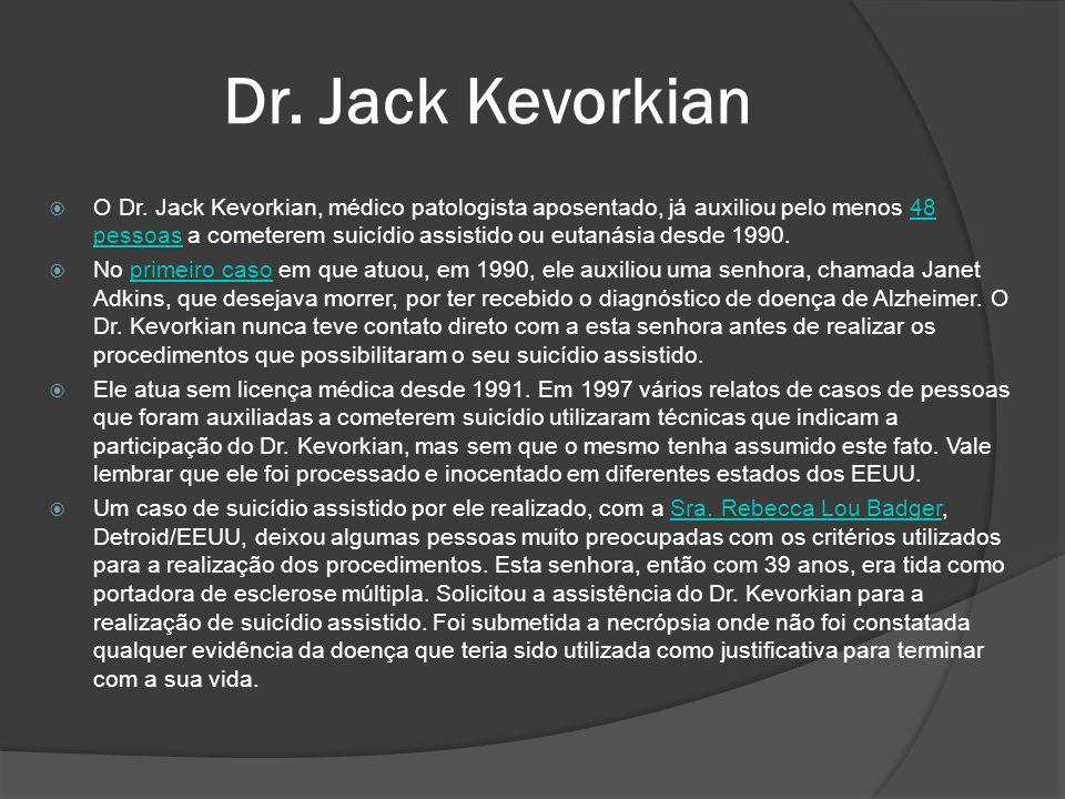 Dr.Jack Kevorkian O Dr.