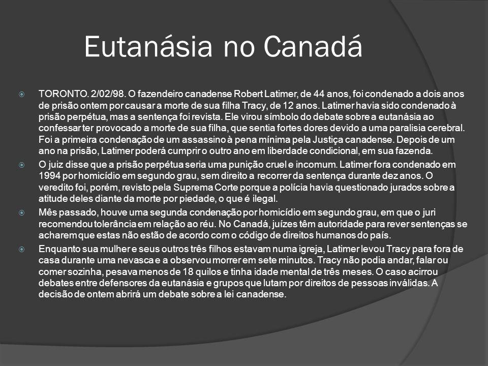 Eutanásia no Canadá TORONTO.2/02/98.