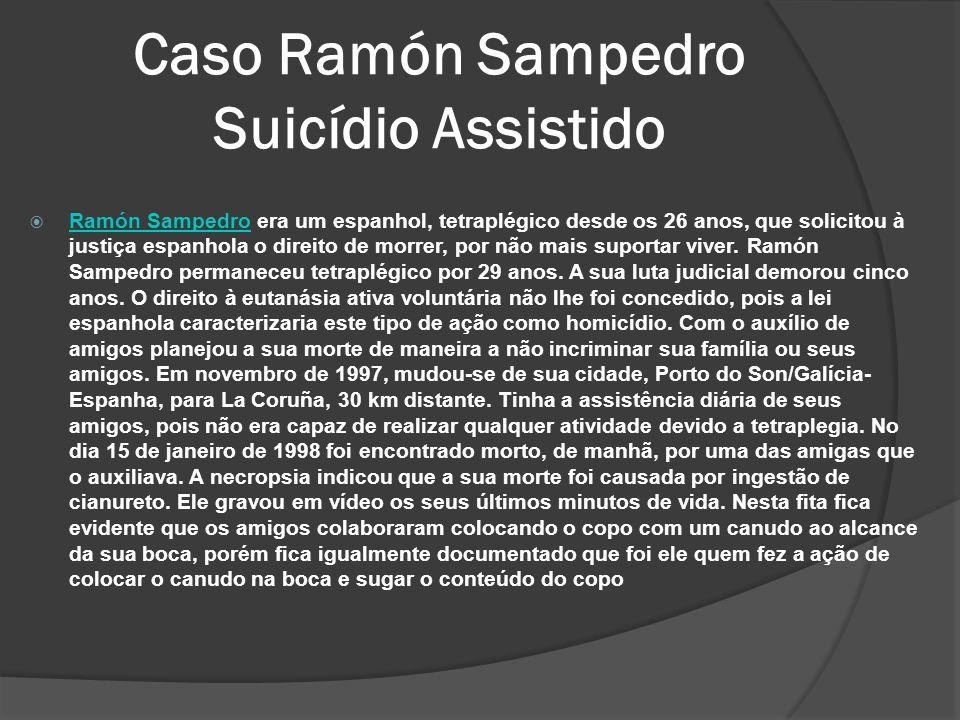 Ramón Sampedro era um espanhol, tetraplégico desde os 26 anos, que solicitou à justiça espanhola o direito de morrer, por não mais suportar viver.