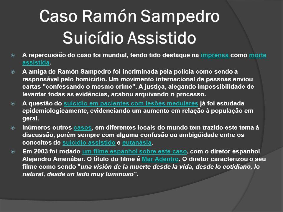A repercussão do caso foi mundial, tendo tido destaque na imprensa como morte assistida.imprensa morte assistida A amiga de Ramón Sampedro foi incriminada pela polícia como sendo a responsável pelo homicídio.