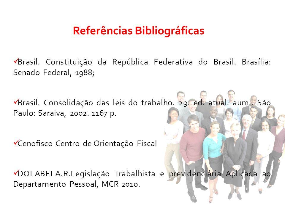 Brasil. Constituição da República Federativa do Brasil. Brasília: Senado Federal, 1988; Brasil. Consolidação das leis do trabalho. 29. ed. atual. aum.