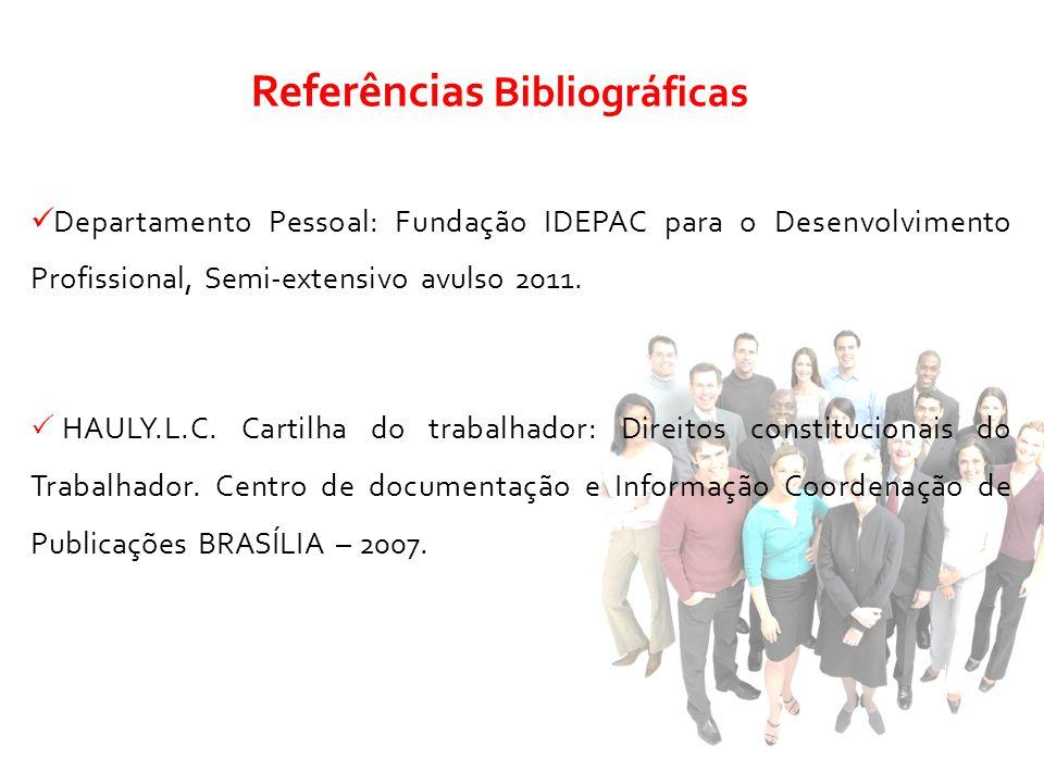 Departamento Pessoal: Fundação IDEPAC para o Desenvolvimento Profissional, Semi-extensivo avulso 2011. HAULY.L.C. Cartilha do trabalhador: Direitos co