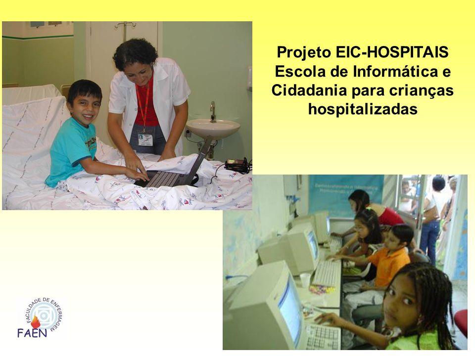 Projeto EIC-HOSPITAIS Escola de Informática e Cidadania para crianças hospitalizadas