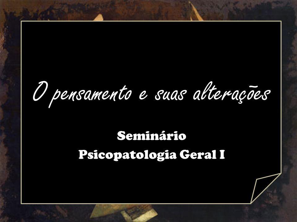 Delírio primário ou idéias delirantes verdadeira Todo fenômeno primário é psicologicamente incompreensível.