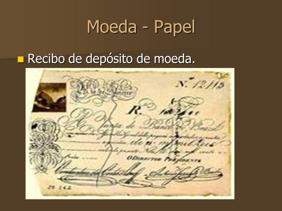Moeda - Papel Recibo de depósito de moeda. Recibo de depósito de moeda.