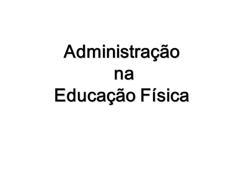 Administração na Educação Física