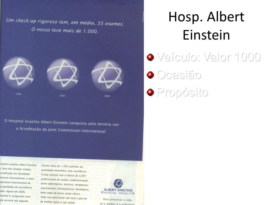Hosp. Albert Einstein Veículo: Valor 1000 OcasiãoPropósito