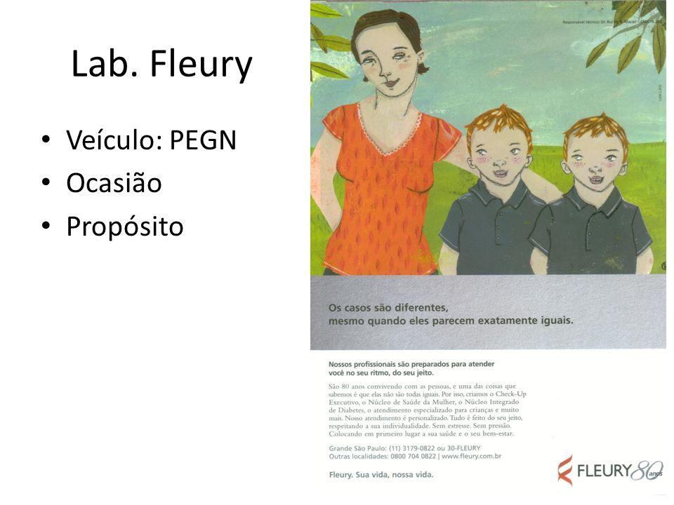 Veículo: PEGN Ocasião Propósito Lab. Fleury