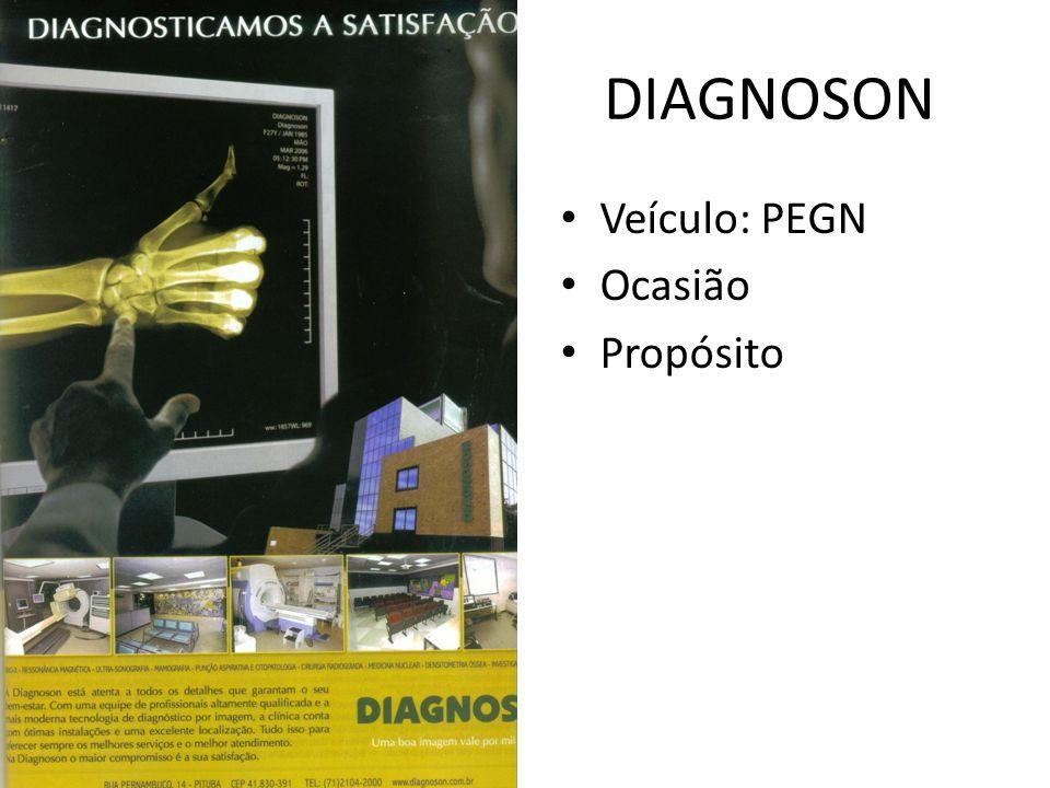 Veículo: PEGN Ocasião Propósito DIAGNOSON