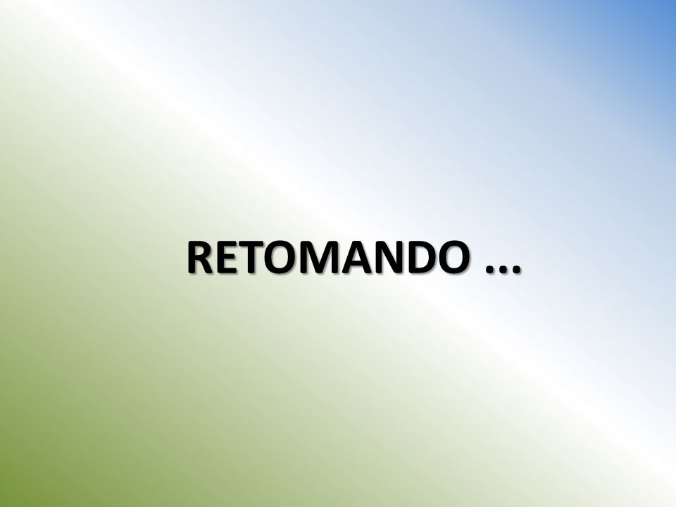 RETOMANDO...