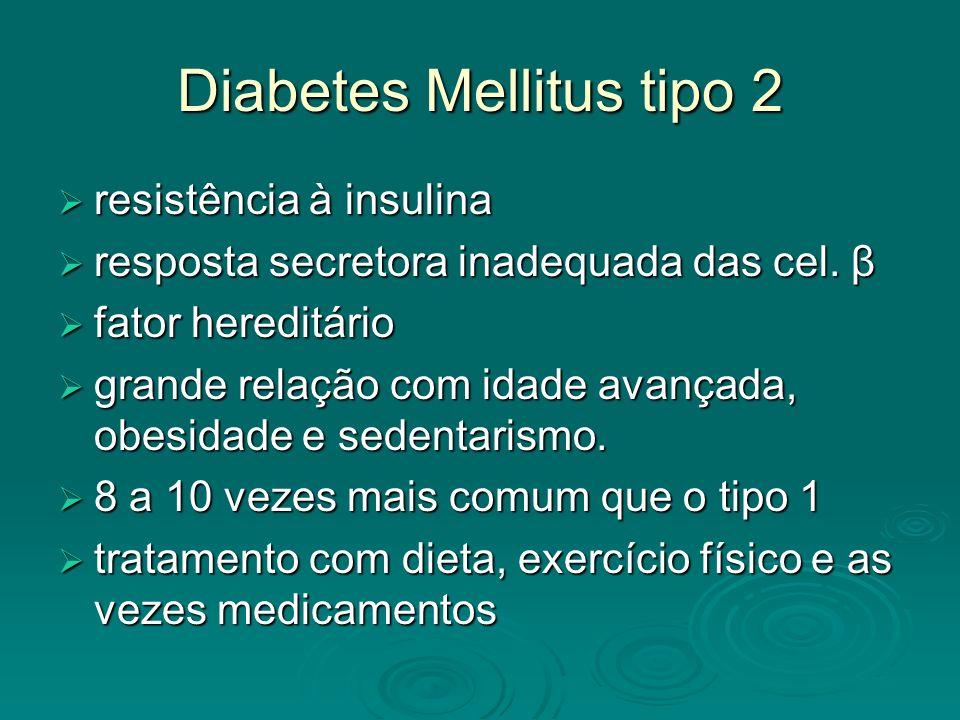 Hipoglicemia complicação no tratamento da diabetes mellitus com insulina ou medicamentos orais complicação no tratamento da diabetes mellitus com insulina ou medicamentos orais glicose para o cérebro (neuroglicopenia): glicose para o cérebro (neuroglicopenia): mal-estar mal-estar convulsões convulsões coma coma morte morte tríade de Whipple tríade de Whipple sintomas aparentemente causados por hipoglicemia sintomas aparentemente causados por hipoglicemia a glicemia encontra-se baixa no momento da ocorrência dos sintomas a glicemia encontra-se baixa no momento da ocorrência dos sintomas reversão ou melhoria dos sintomas quando a glicemia é normalizada reversão ou melhoria dos sintomas quando a glicemia é normalizada Valores de referência Valores de referência abaixo de 70 mg/dL abaixo de 70 mg/dL