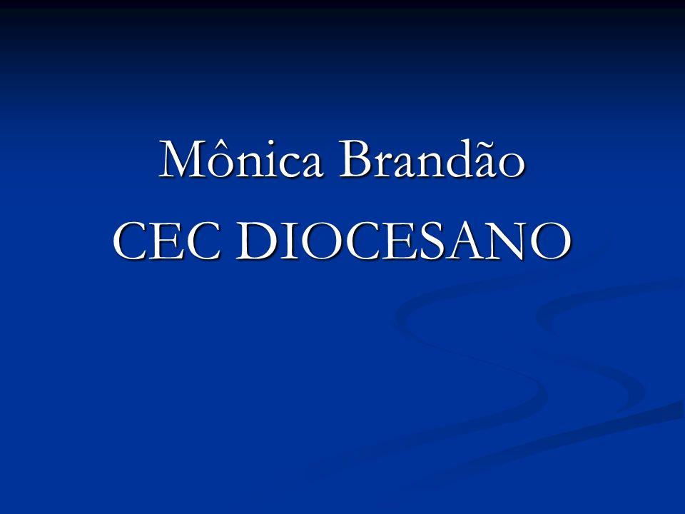 Mônica Brandão CEC DIOCESANO