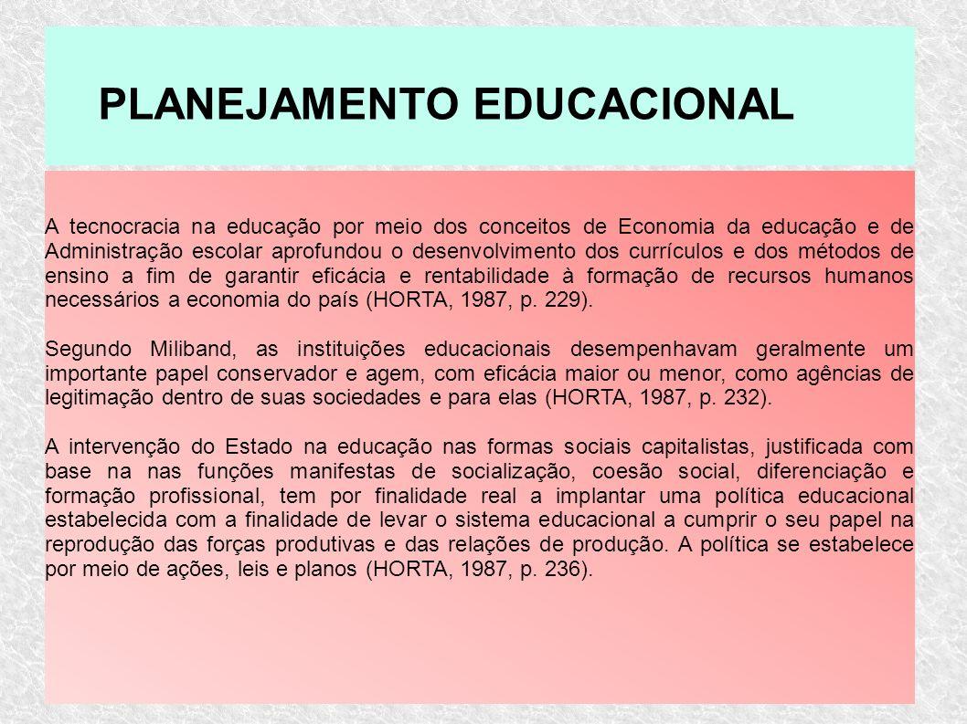 A tecnocracia na educação por meio dos conceitos de Economia da educação e de Administração escolar aprofundou o desenvolvimento dos currículos e dos