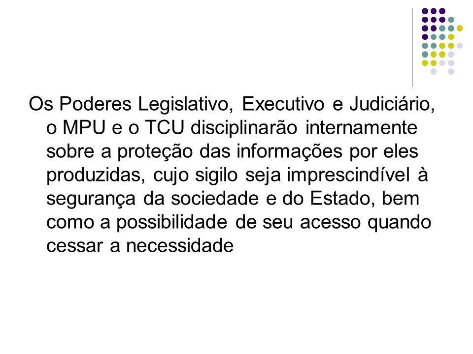 Qualquer pessoa que demonstre efetivo interesse poderá provocar a Comissão para que reveja a decisão de ressalva ao acesso de documento público classificado como ultra-secreto.