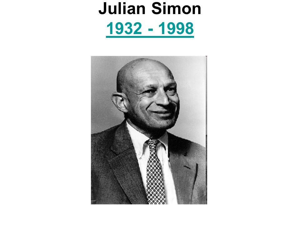 Julian Simon 1932 - 1998 1932 - 1998