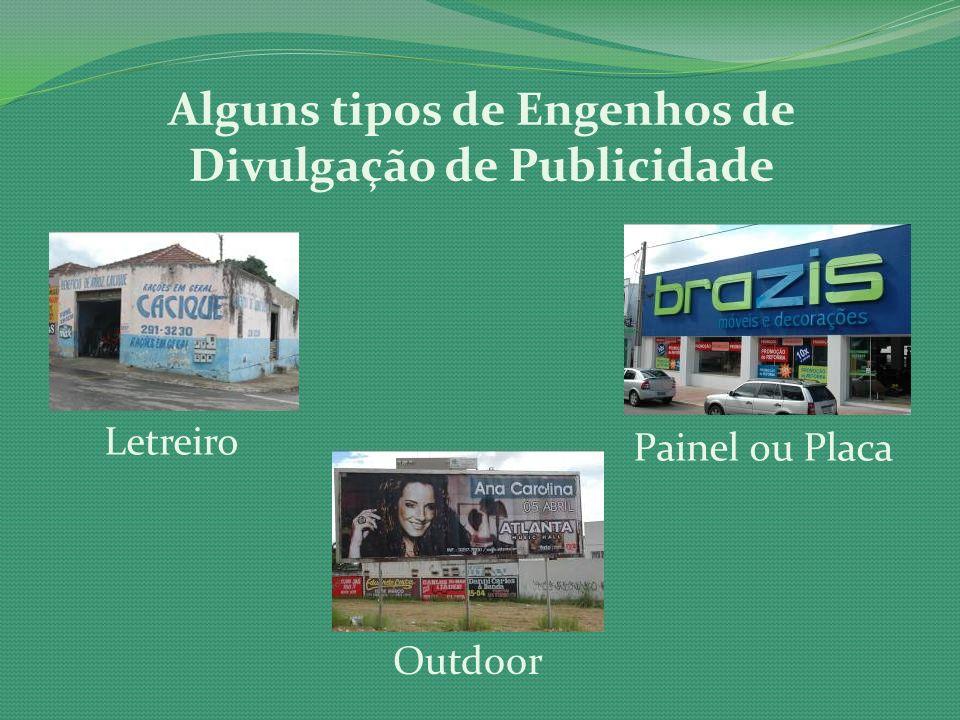Alguns tipos de Engenhos de Divulgação de Publicidade Letreiro Outdoor Painel ou Placa