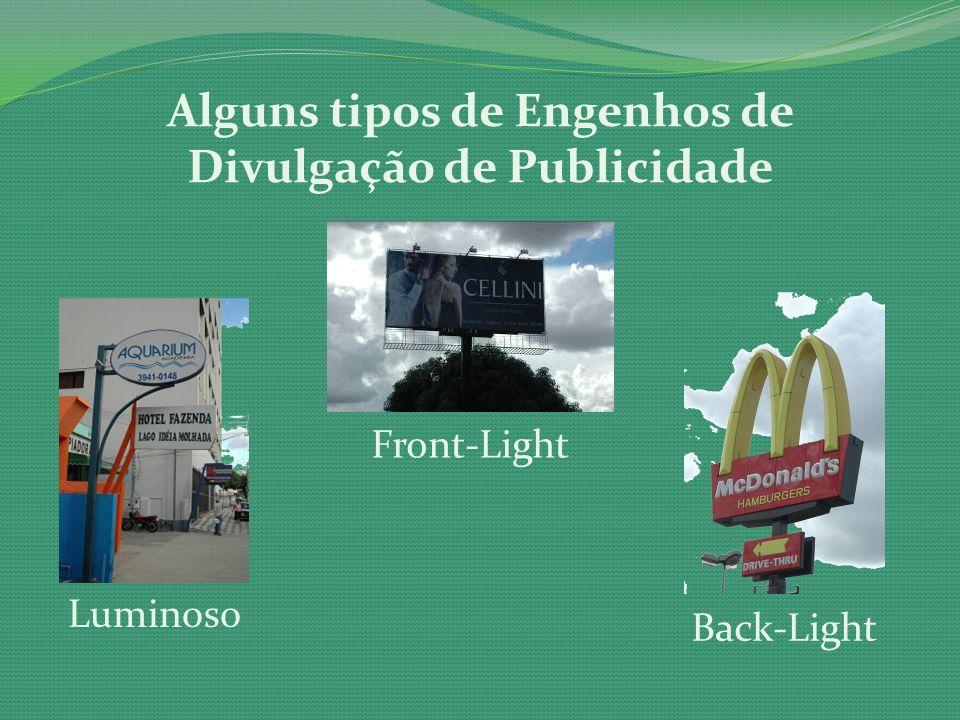 Alguns tipos de Engenhos de Divulgação de Publicidade Front-Light Luminoso Back-Light