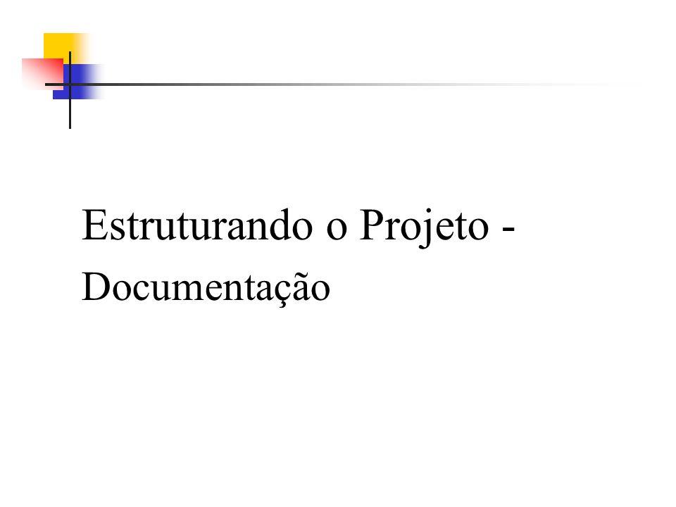 Estruturando o Projeto - Documentação