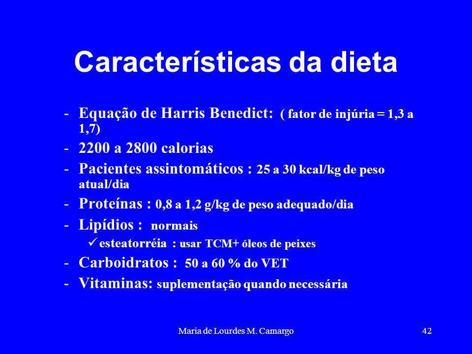 Maria de Lourdes M. Camargo42 Características da dieta -Equação de Harris Benedict: ( fator de injúria = 1,3 a 1,7) -2200 a 2800 calorias -Pacientes a