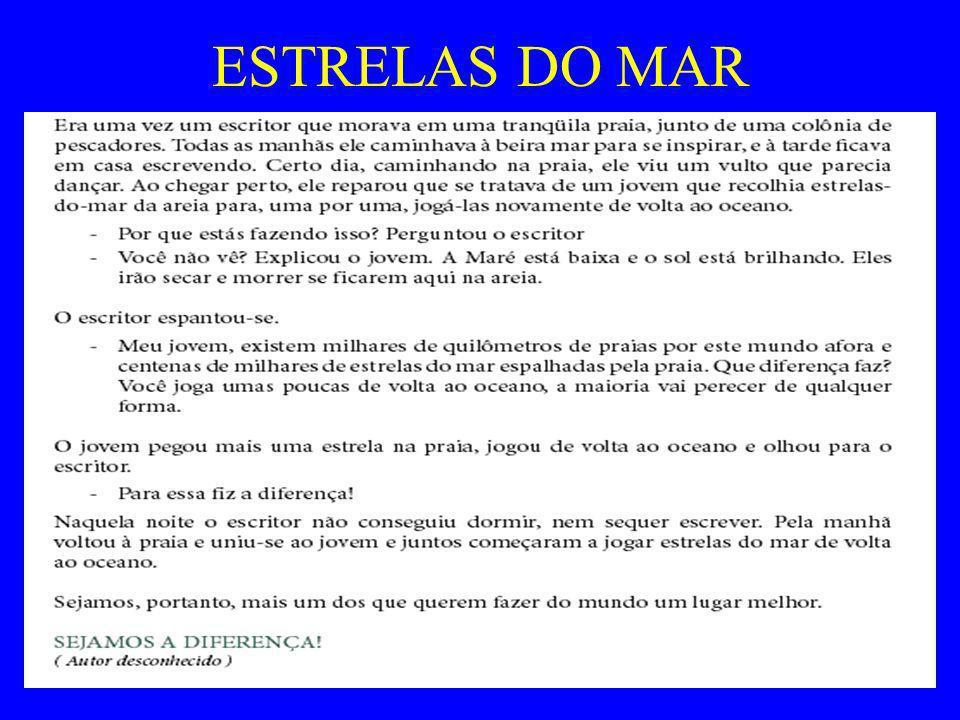 Maria de Lourdes M. Camargo59 ESTRELAS DO MAR