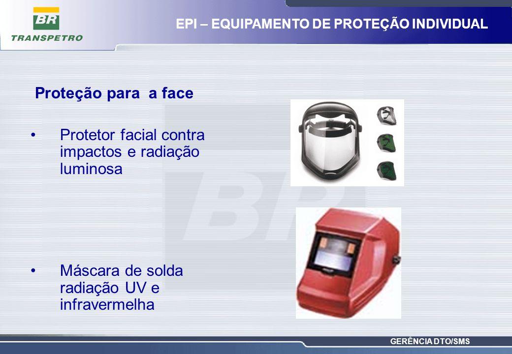 GERÊNCIA DTO/SMS Proteção para a face Protetor facial contra impactos e radiação luminosa Máscara de solda radiação UV e infravermelha EPI – EQUIPAMEN