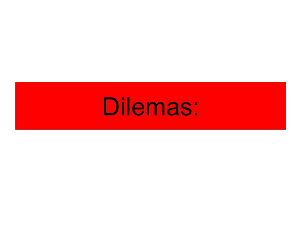 Dilemas: