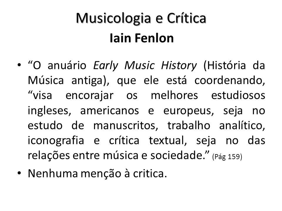 O anuário Early Music History (História da Música antiga), que ele está coordenando, visa encorajar os melhores estudiosos ingleses, americanos e euro