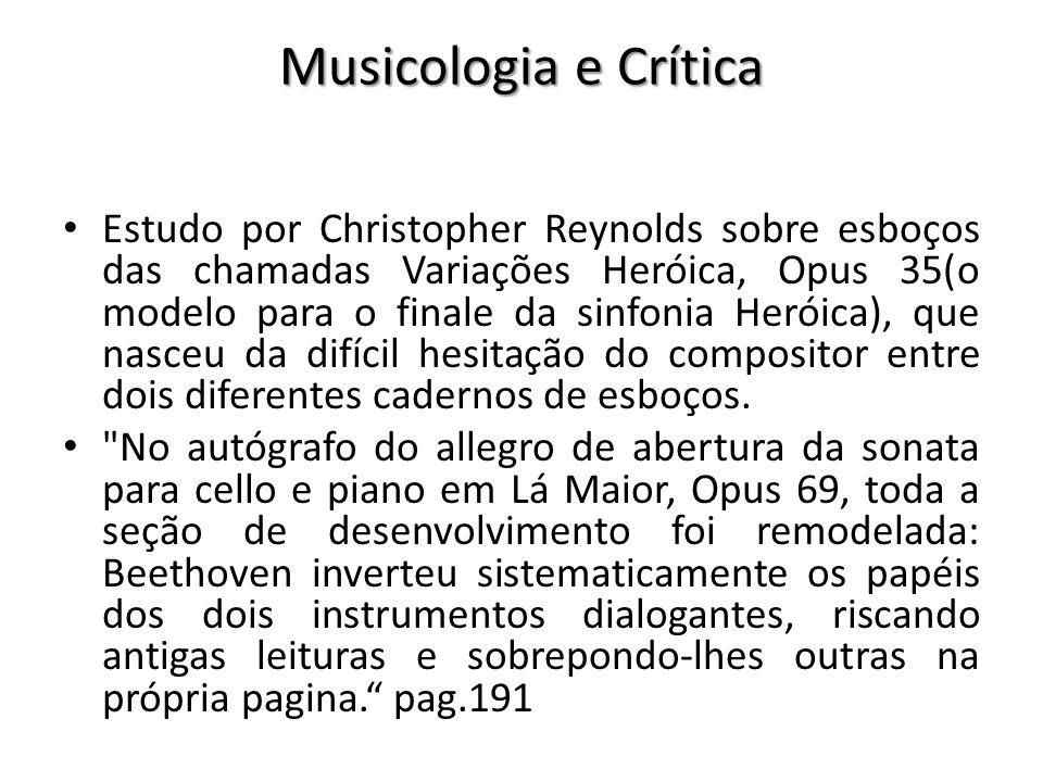 Musicologia e Crítica Estudo por Christopher Reynolds sobre esboços das chamadas Variações Heróica, Opus 35(o modelo para o finale da sinfonia Heróica