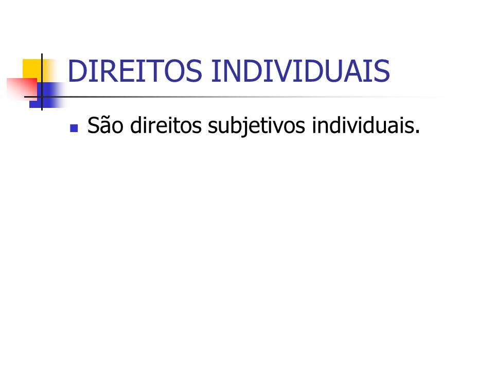 DIREITOS INDIVIDUAIS HOMOGÊNEOS Decorrem de uma origem comum.