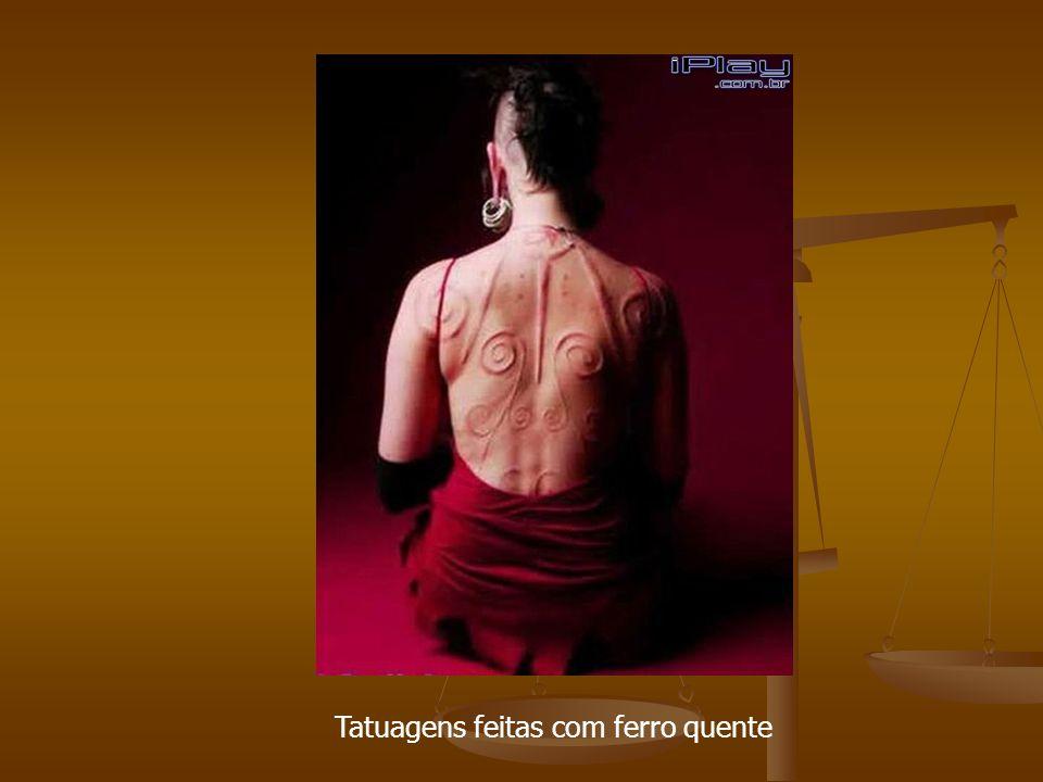 Tatuagens feitas com ferro quente