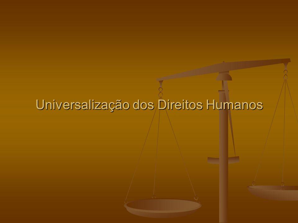 Universalização dos Direitos Humanos