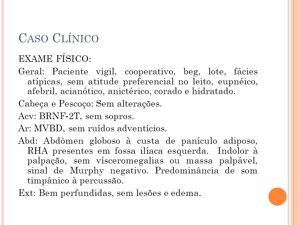 COLECISTITE CRÔNICA CALCULOSA Diagnóstico: USG: 97% sensibilidade, visualização de estruturas adjacentes, baixo custo, fácil acesso e execução Sabiston 18th edition