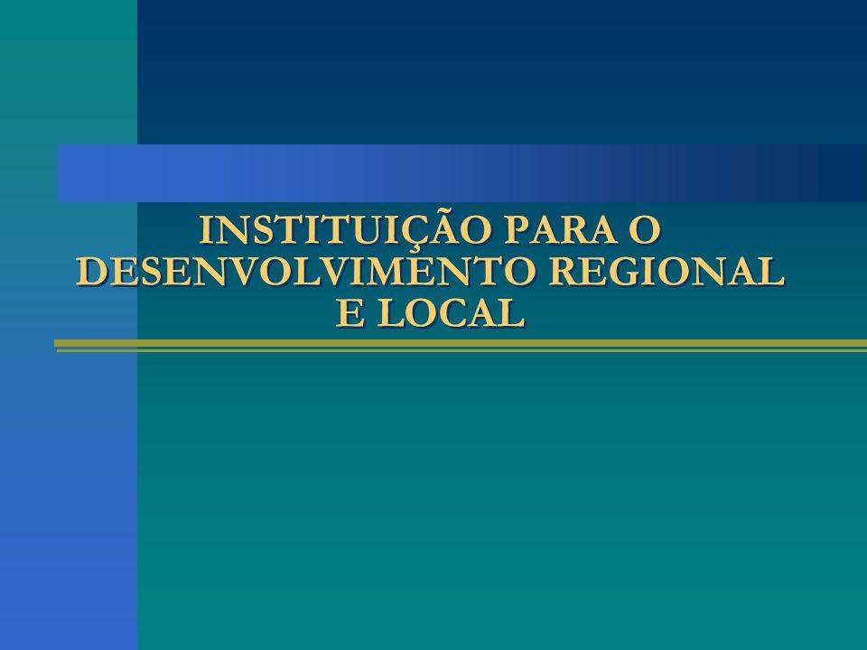 INSTITUIÇÃO PARA O DESENVOLVIMENTO REGIONAL E LOCAL