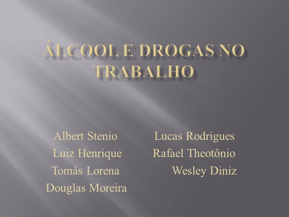Albert Stenio Lucas Rodrigues Luiz Henrique Rafael Theotônio Tomás Lorena Wesley Diniz Douglas Moreira