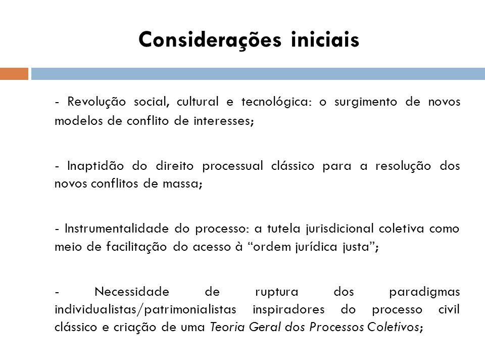 Projeto de lei n.º 5.139/2009 (oriundo do Ministério da Justiça) Disciplina a ação civil pública para a tutela de interesses difusos, coletivos ou individuais homogêneos