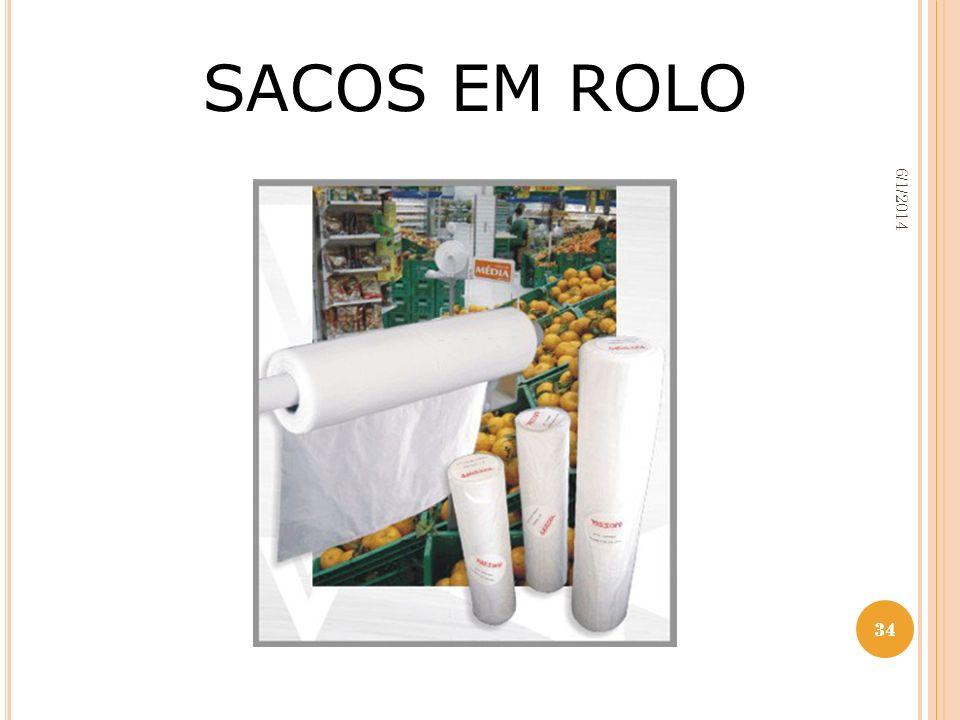 34 6/1/2014 34 SACOS EM ROLO