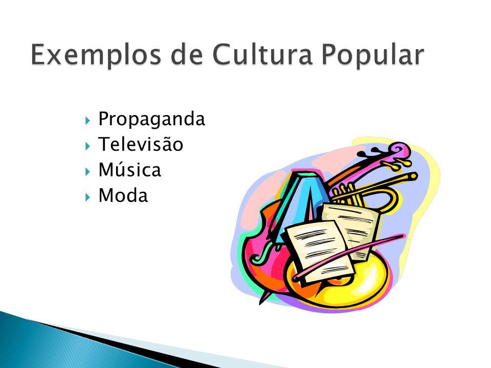 Propaganda Televisão Música Moda
