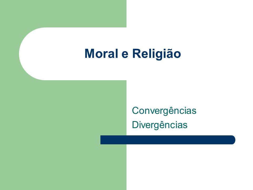 Moral e Religião Convergências Divergências