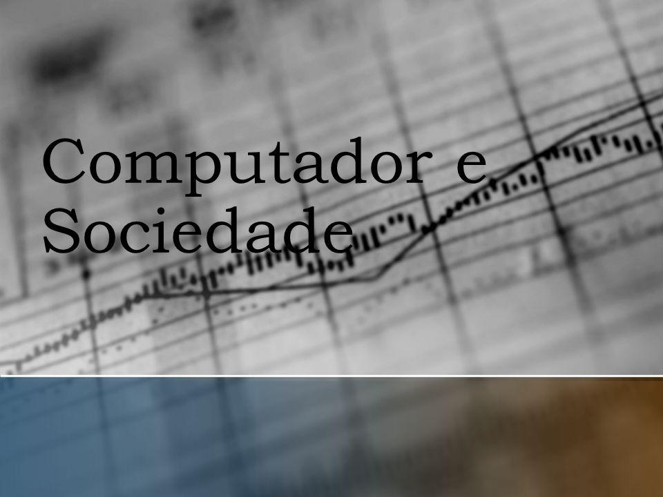 Computador e Sociedade