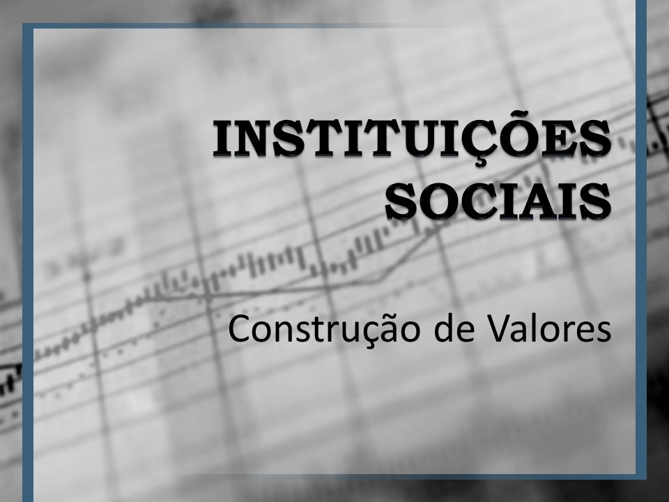 Construção de Valores