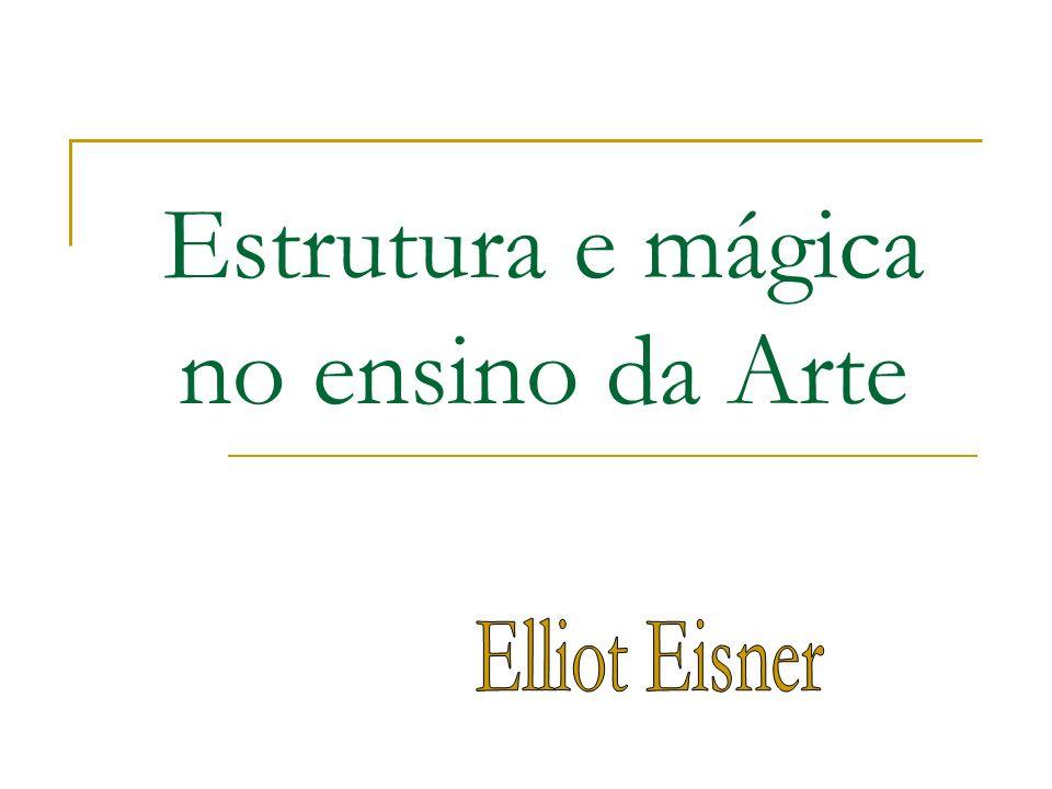 Estrutura e mágica no ensino da Arte