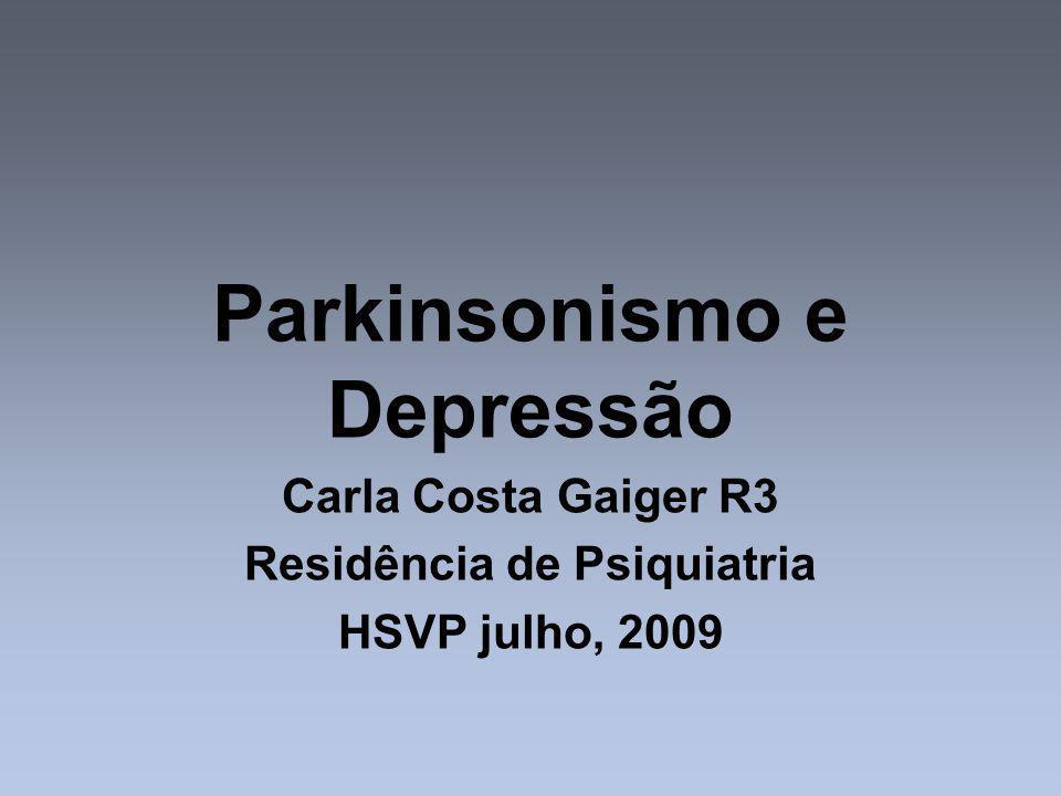 Parkinson e depressão Demência e depressão são as duas grandes síndromes que podem agravar e trazer conseqüências problemáticas na evolução do processo da Doença de Parkinson (DP).