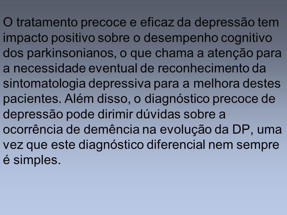 O tratamento precoce e eficaz da depressão tem impacto positivo sobre o desempenho cognitivo dos parkinsonianos, o que chama a atenção para a necessid