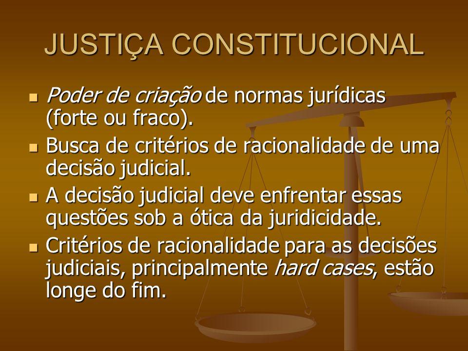 CONTINUAÇÃO Argumentação por Neil Maccormick: a racionalidade no direito e nos procedimentos jurídicos é a primeira virtude; mas há outras mais além delas.