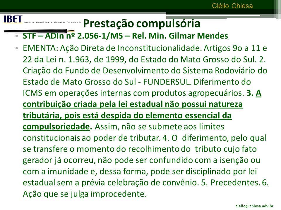 clelio@chiesa.adv.br Clélio Chiesa Prestação compulsória Art.