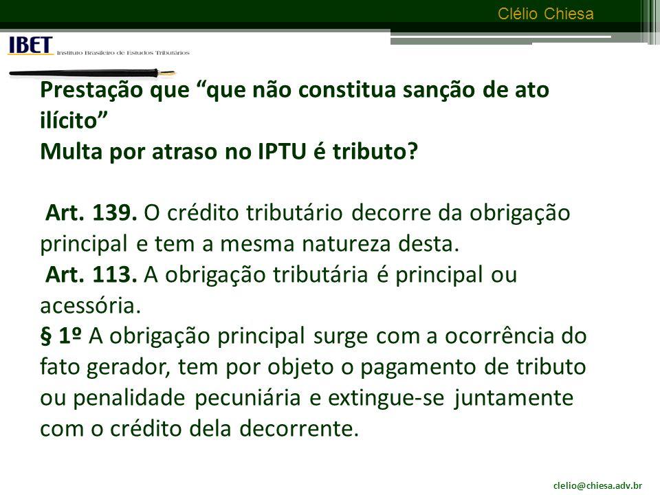 clelio@chiesa.adv.br Clélio Chiesa Prestação em moeda: redundância ou não.
