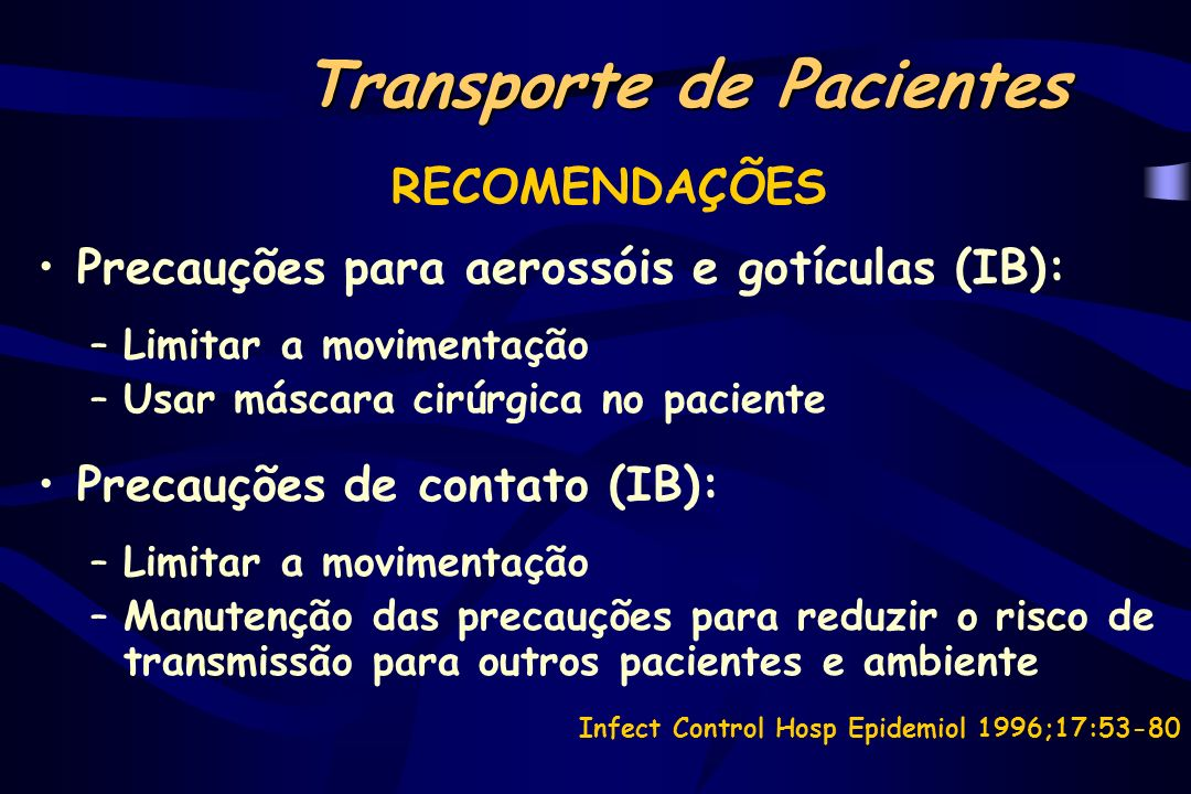 SUSPEIÇÃO PRECOCE TUBERCULOSE Abstract present at the 4 th International Conference at the Hospital Infection Society September 1998, Edimburg - Scotland.