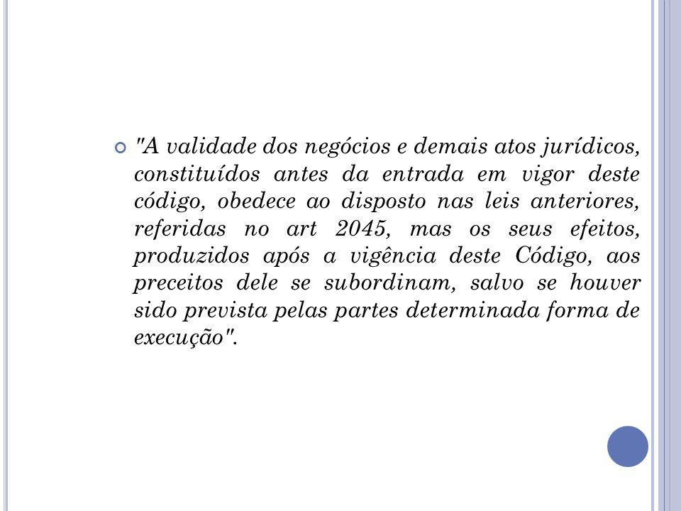 D E ACORDO COM O ART. 2035, CAPUT DO CC: