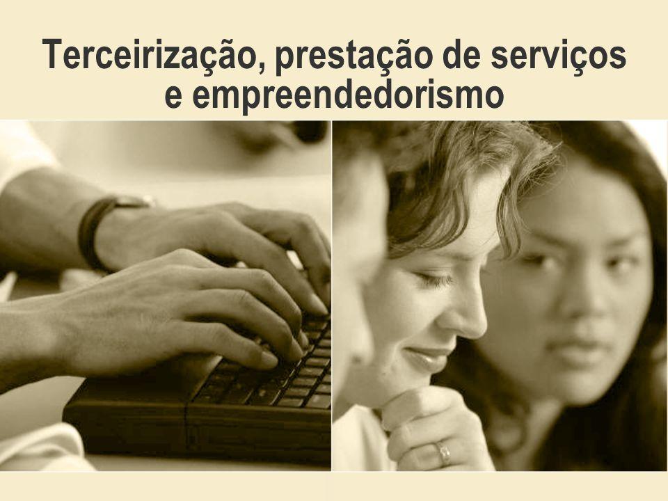 Terceirização ou Outsourcing Processo de gestão que transfere para terceiros a execução de atividades secundárias, possibilitando a organização concentrar-se no core business.